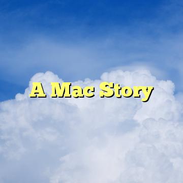A Mac Story